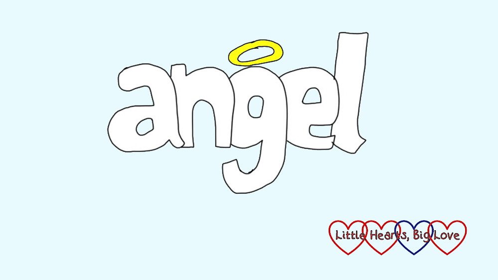 Angel - this week's word of the week