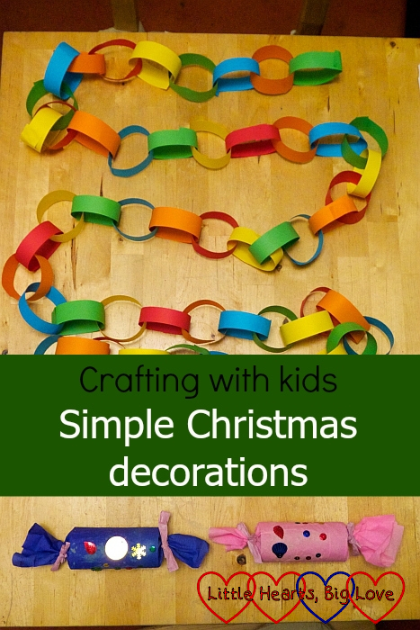 "Paper chains and crackers - ""Crafting with kids: Simple Christmas decorations"""