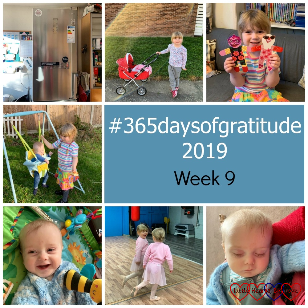 "Our new fridge-freezer; Sophie with her dolly's pram; Sophie holding the paper doll versions of her and Jessica; Sophie pushing Thomas in his baby swing; Thomas smiling on his mat; Sophie doing a ballet pose in front of the mirror in the new ballet studio; Thomas asleep in my arms - ""#365daysofgratitude 2019 - Week 9"""
