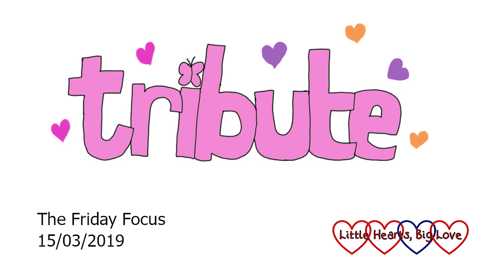 Friday Focus 15/03/19 – A beautiful tribute to our big girl