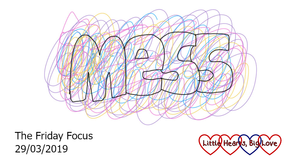 Mess - this week's word of the week