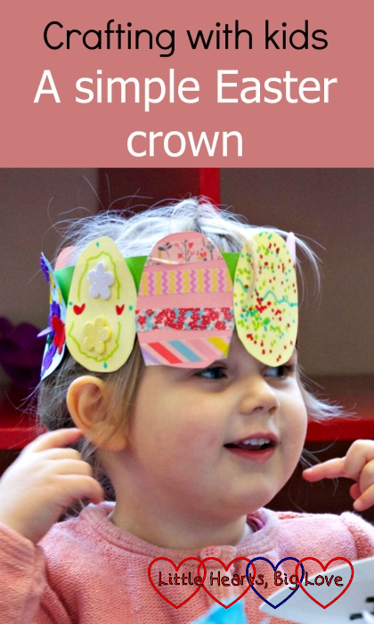 "Sophie wearing an Easter crown decorated with cardboard egg shapes - ""Crafting with kids: a simple Easter crown"""