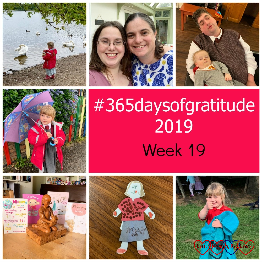 "Sophie feeding the ducks; me with my friend Nick; A sleeping hubby and Thomas; Sophie with her umbrella; a wooden sculpture of Jessica surrounded by 40th birthday cards; the Girls Brigade paper doll that Jessica made; Sophie ready to start the sack race - ""#365daysofgratitude 2019 - Week 19"""
