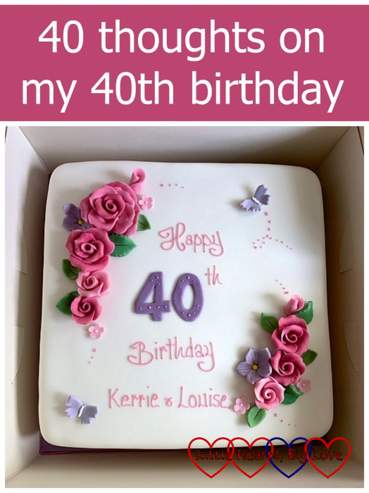 "My 40th birthday cake - ""40 thoughts on my 40th birthday"""