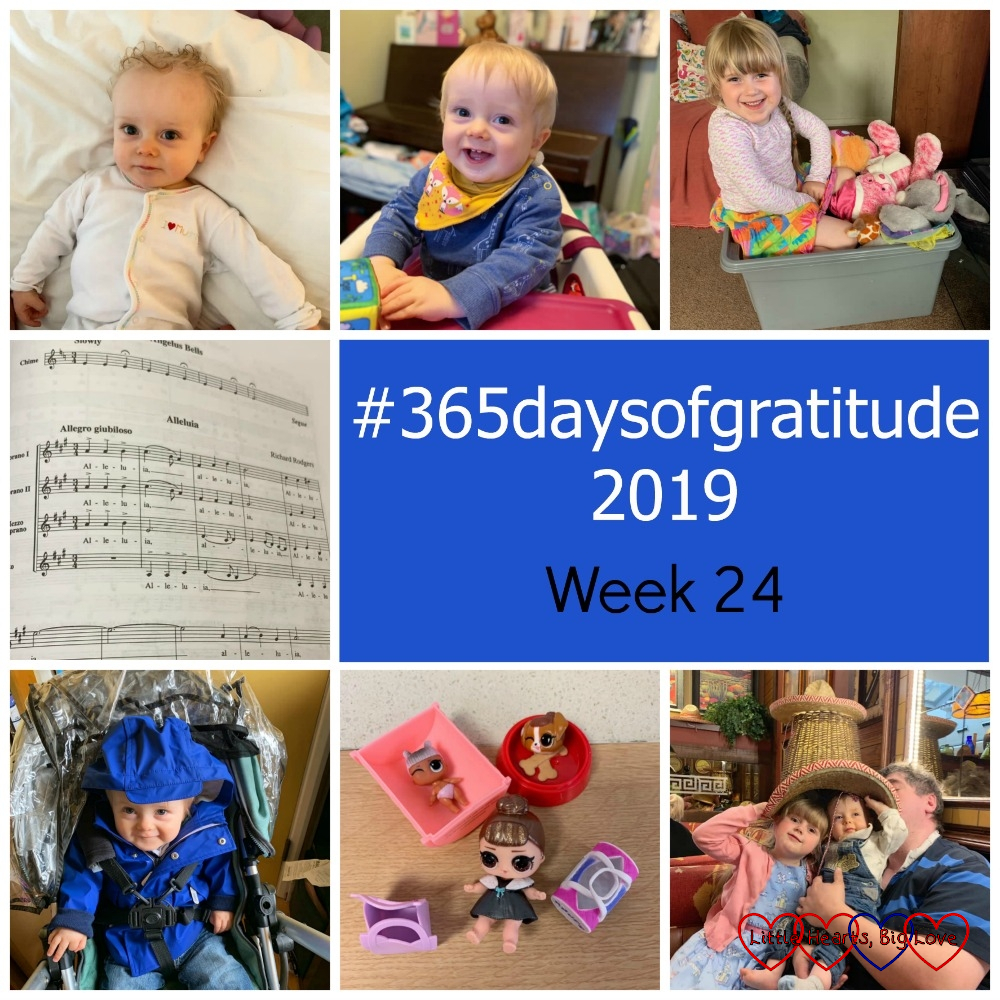 "Thomas in his sleepsuit; Thomas siting in his highchair; Sophie sitting in a box with toys; a page of music for the song ""Alleluia""; Thomas sitting in his buggy wearing his raincoat; a couple of LOL dolls; Sophie and Thomas wearing a sombrero in Chiquitas - ""#365daysofgratitude 2019 - Week 24"""