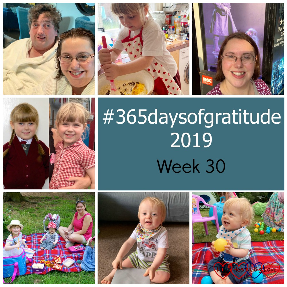 "Me and hubby enjoying a spa day; Sophie stirring chocolate chips into cookie batter; me outside the theatre; Sophie on her first and last day in Reception; Sophie and Thomas sitting on a picnic blanket with my friend; Thomas with one of his birthday cards; Thomas sitting on a picnic blanket at his birthday party - ""#365daysofgratitude 2019 - Week 30"""