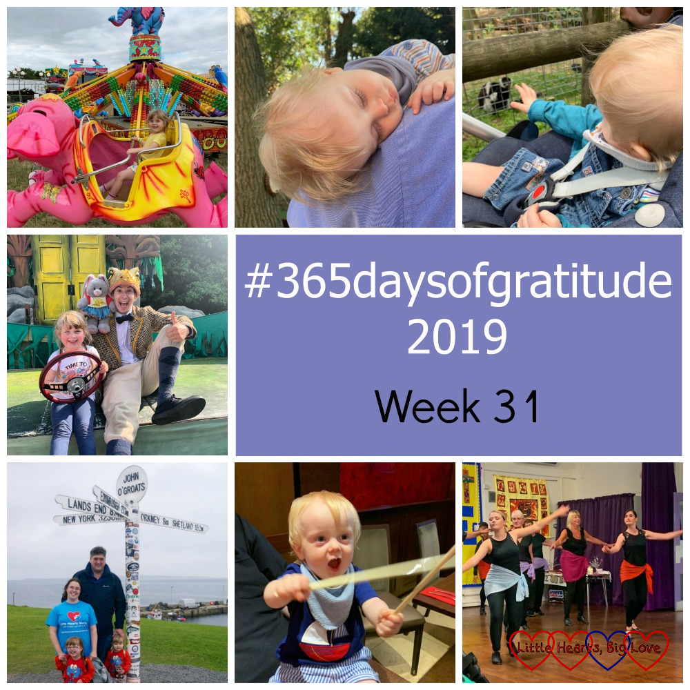 "Sophie at the funfair; Thomas asleep on Daddy's shoulder; Thomas looking at the lemurs at Port Lympne; Sophie with Mr Toad at Wind in the Willows; me, hubby, Jessica and Sophie at John O'Groats; Thomas waving a pair of chopsticks; the dancers at Tap for Fun - ""#365daysofgratitude - Week 31"""