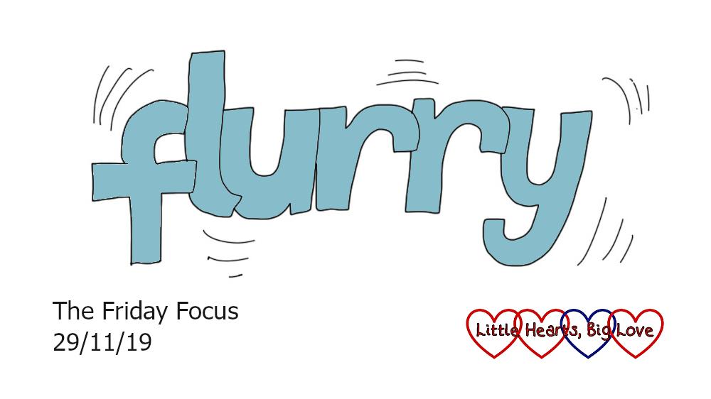 Flurry - this week's word of the week