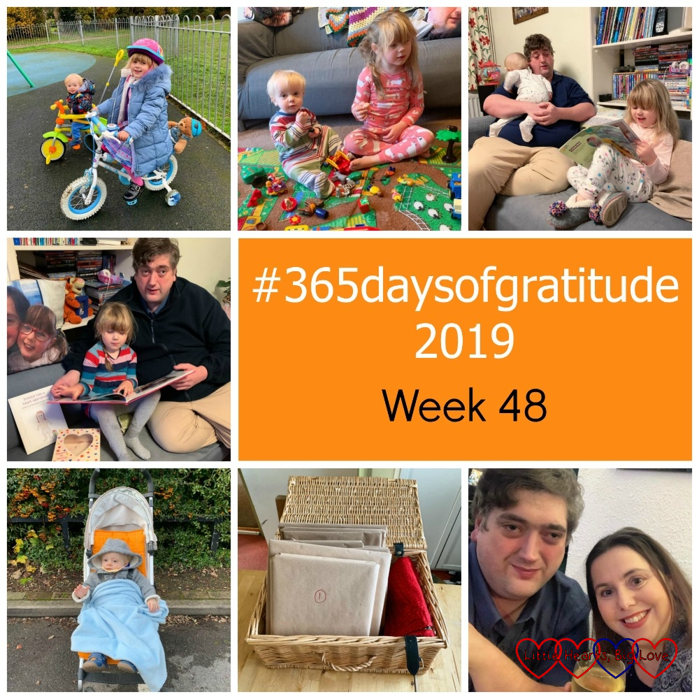 "Sophie and Thomas at the park on their bikes; Sophie and Thomas playing on the floor with Playmobil 123 farm animals; hubby sitting on the sofa holding Thomas next to Sophie who is reading a book; hubby and Sophie sitting on the sofa next to the photo cushion of Jessica looking through photos and memories of Jessica; Thomas in his new orange stroller; a hamper containing 24 books wrapped in brown paper; me and hubby out on a date night - ""#365daysofgratitude 2019 - Week 48"""