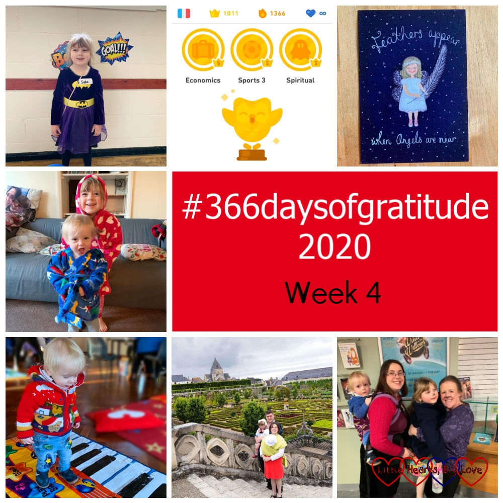 "Sophie dressed as Batgirl at her friend's party; a screenshot from my Duolingo app showing the last few completed lessons; a print of an angel wearing glasses surrounded by the words 'feathers appear when angels are near'; Sophie and Thomas in their warm dressing gowns; Thomas walking across a keyboard mat; me and hubby with a very small Jessica and Sophie at Chateau Villandry; me (with Thomas on my back), Sophie and my friend Katy in front of a Wind in the Willows poster - ""#366daysofgratitude 2020 - Week 4"""