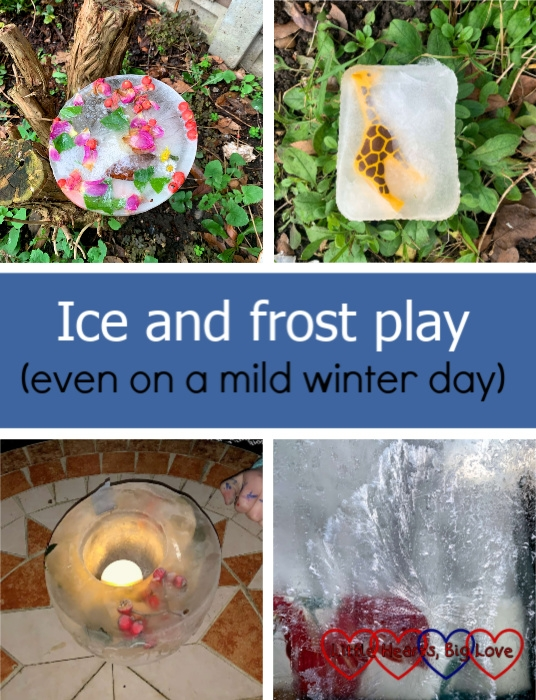 "Four images showing an ice suncatcher with berries, leaves and petals; a toy giraffe encased in ice; an ice lantern with a tea light in the middle; frost patterns on the window made from Epsom salts - ""Ice and frost play (even on a mild winter day)"""