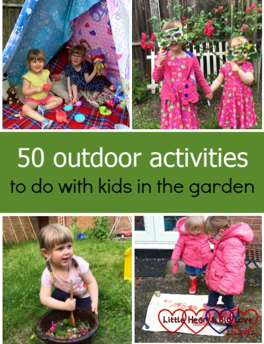 "Top: Sophie and Jessica having a tea party in a homemade tepee in the garden; Sophie and Jessica with their nature masks. Bottom: Sophie stirring a fairy potion; Jessica and Sophie doing some welly boot footprint painting. ""50 outdoor activities to do with kids in the garden"""