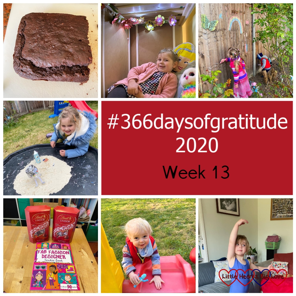 """Half a chocolate cake; Sophie in the den under her bed with twinkling flower lights above her; Sophie and Thomas drawing on the fence with coloured chalk; Sophie recreating the Moon landings in the tuff tray; two boxes of Lindt Lindor chocolates and a sticker book; a smiley Thomas standing next to his slide; Sophie doing her ballet in the front room - """"#366daysofgratitude 2020 - Week 13"""""""