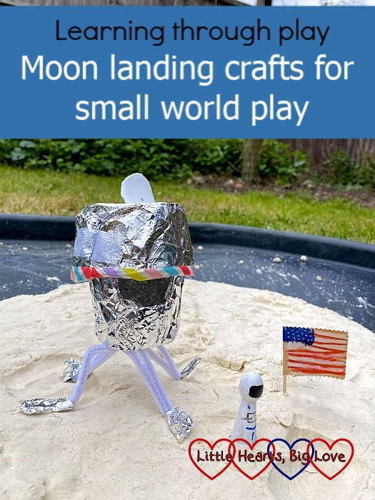 "A toilet roll rocket, a tin-foil lunar module, a miniature American flag and a tiny astronaut on moon sand in a tuff tray - ""Learning through play: Moon landing crafts for small world play"""