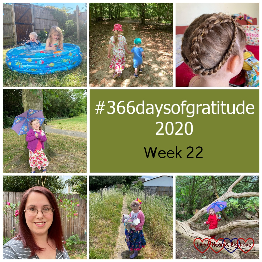 """Sophie and Thomas in the paddling pool; Sophie and Thomas holding hands walking through the woods; Sophie with her hair plaited and looped around her head; Sophie standing by a tree with her umbrella; me with my hair dyed red; Sophie walking along a footpath holding her Jessica bunny; Sophie climbing through tree branches - """"#366daysofgratitude 2020 - Week 22"""""""