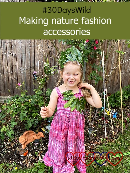 """Sophie wearing a leaf crown and a leaf necklace and holding a grass-heart wand - """"#30DaysWild - Making nature fashion accessories"""""""