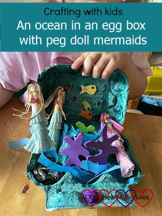 "An ocean scene in an egg box with peg doll mermaids - ""Crafting with kids: an ocean in an egg box with peg doll mermaids"""