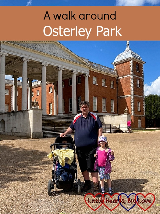 "Daddy, Sophie and Thomas standing outside Osterley House - ""A walk around Osterley Park"""