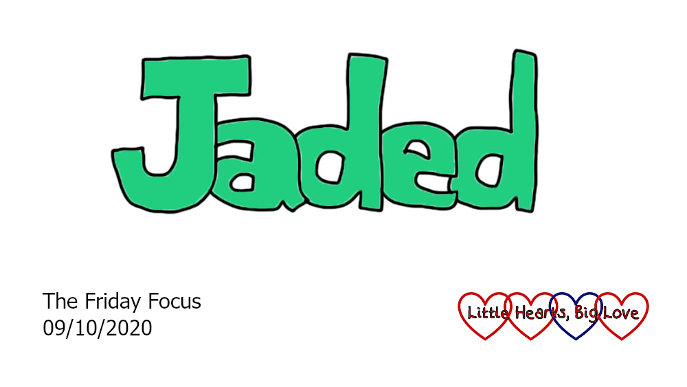 The word 'Jaded'