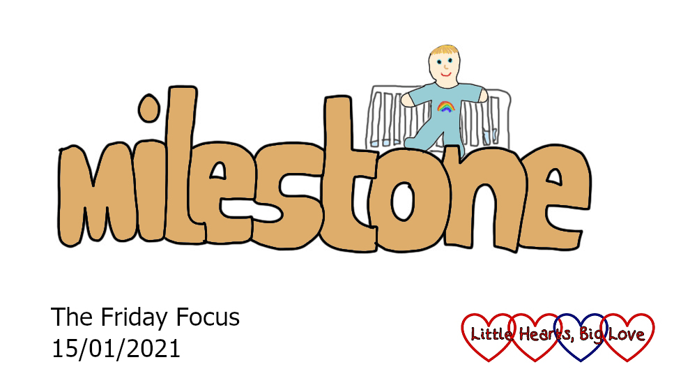The word 'milestone' with a cartoon of Thomas standing in front of his cot