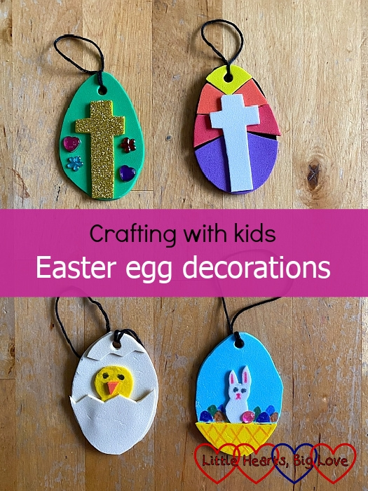 """Four Easter egg decorations made from craft foam - """"Crafting with kids - Easter egg decorations"""""""