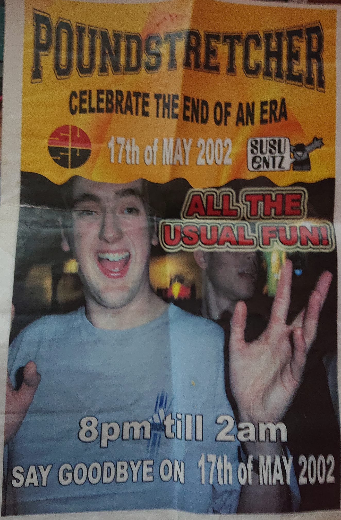 A poster advertising the last Poundstretcher event in May 2002