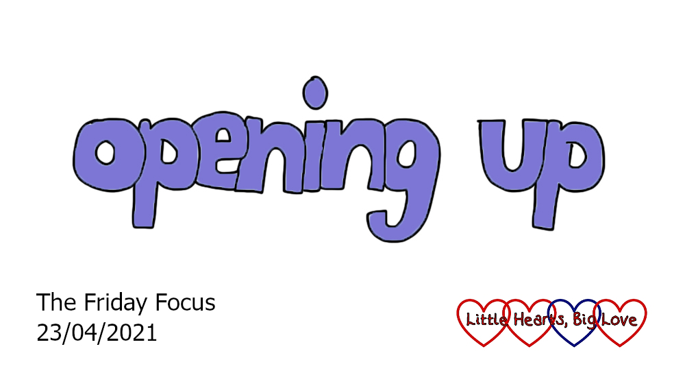 The words 'opening up' in purple