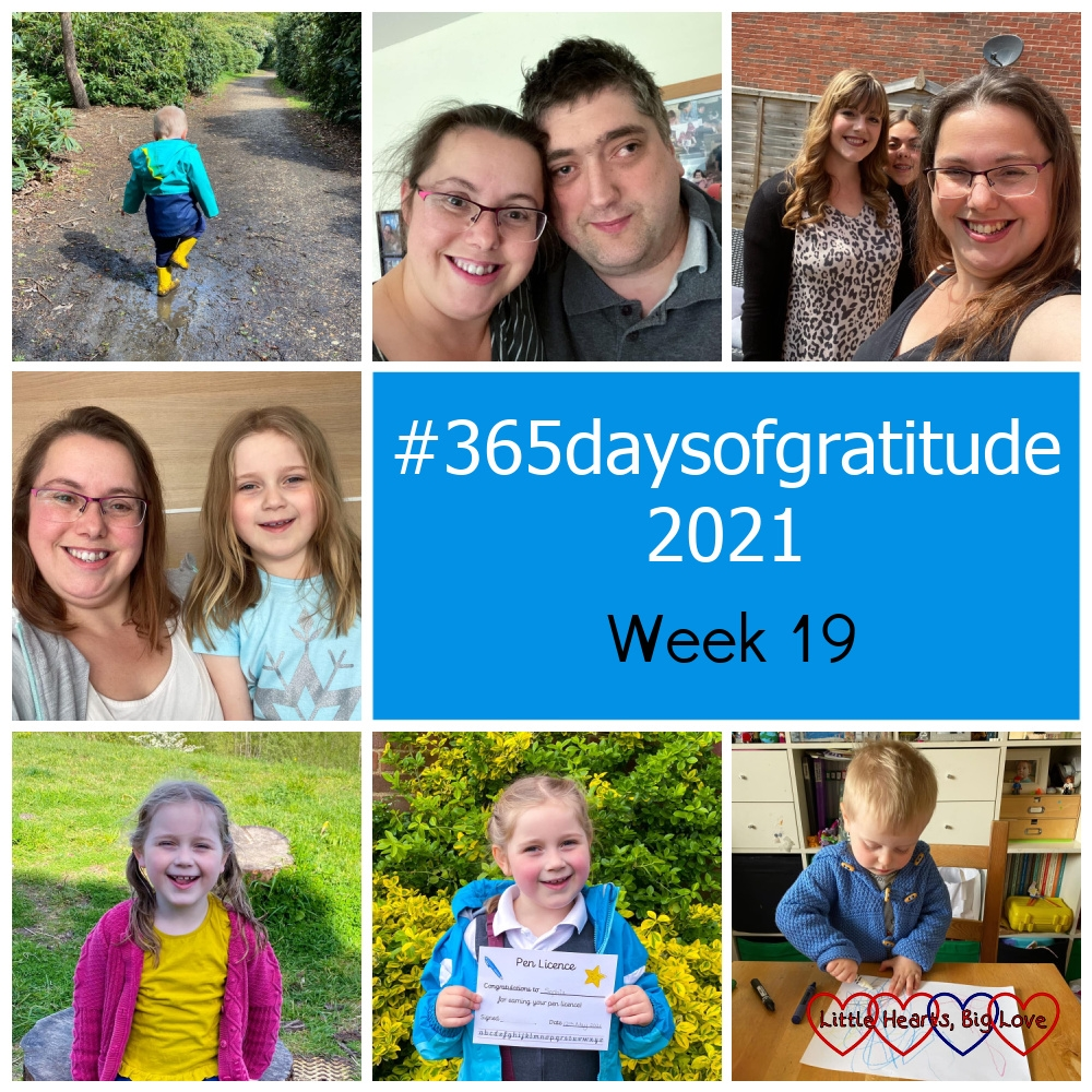 """Thomas splashing in a puddle; me and my husband; me with my twin sister and niece; me and Sophie having had our hair cut; Sophie after her swimming lesson; Sophie with her pen licence; Thomas doing some mark making - """"#365daysofgratitude 2021 - Week 19"""""""