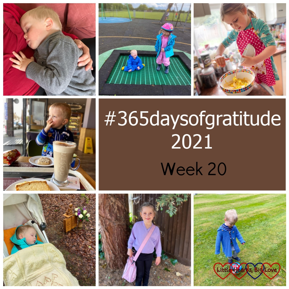 """Thomas asleep in my arms; Sophie and Thomas bouncing on the trampoline at the park; Sophie adding dandelion petals to cookie mixture; Thomas having cake at Costa; Thomas asleep in his buggy at Jessica's forever bed; Sophie in her dance outfit; Thomas playing with a ball - """"#365daysofgratitude 2021 - Week 20"""""""