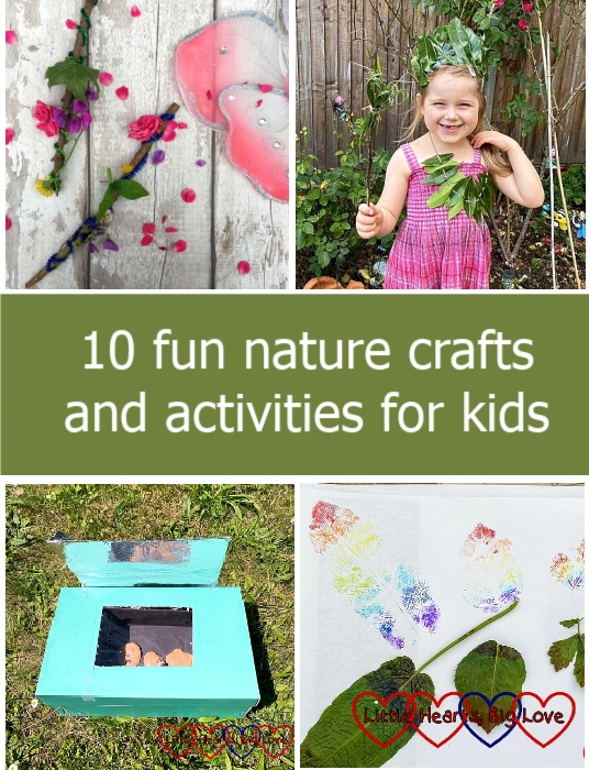 """Nature fairy wands; Sophie wearing a leaf crown and leaf necklace; a solar oven and rainbow leaf prints - """"10 fun nature crafts and activities for kids"""""""