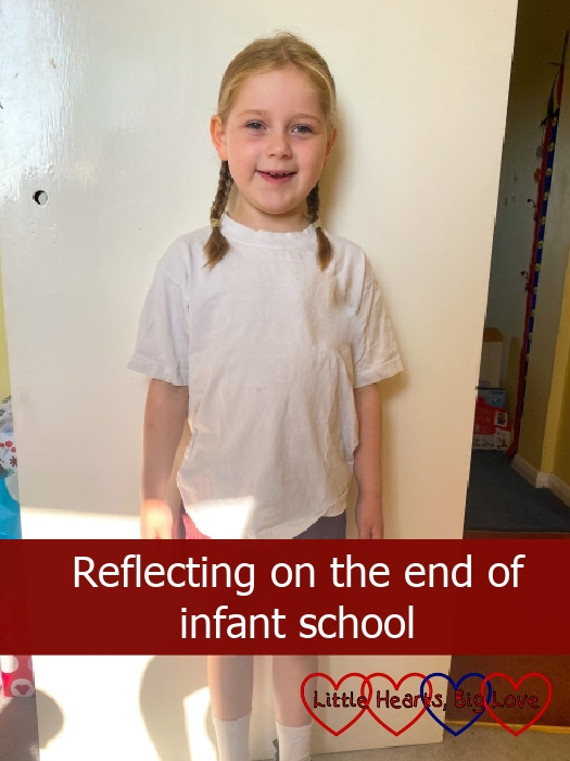 """Sophie on her last day of Year 2 - """"Reflecting on the end of infant school"""""""